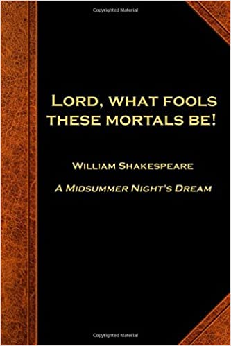 Amazoncom Shakespeare Quote Journal Lord Fools Mortals Notebook