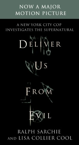 Deliver us from evil a new york city cop investigates the deliver us from evil a new york city cop investigates the supernatural by sarchie fandeluxe Images