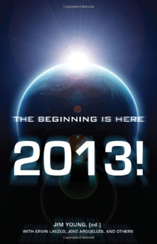 2013: The Beginning Is Here