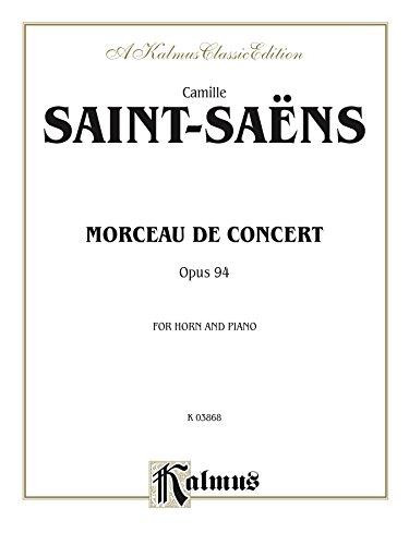 Morceau de Concert, Opus 94: For Horn and Piano (Kalmus Edition)