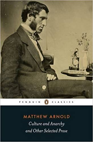 Book Penguin Classics Culture and Anarchy and Other Selected Prose by Arnold, Matthew(March 31, 2015)