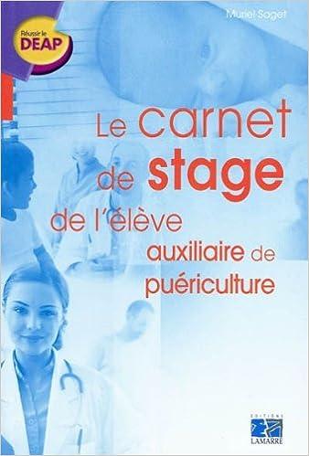 Lire Le carnet de stage de l'auxiliaire de puériculture pdf ebook