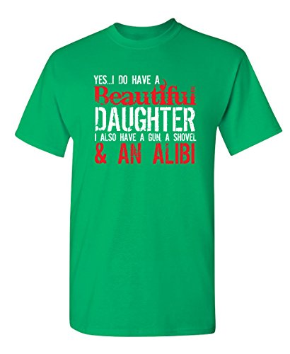Feelin-Good-Tees-Yes-I-Have-A-Beautiful-Daughter-Funny-Fathers-Day-Novelty-T-Shirt-S-Irish