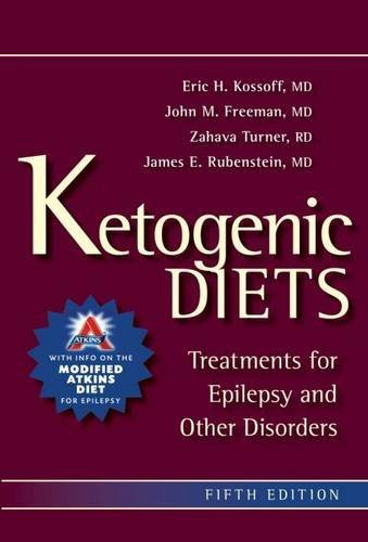 Ketogenic Diets: Treatments for Epilepsy and Other Disorders: A Treatment for Children and Others with Epilepsy by Eric Kossof (31-Aug-2011) Paperback