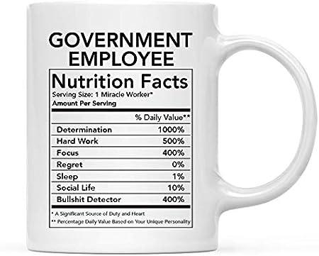 Divertida taza de cerámica para té y café, regalo de agradecimiento, información nutricional para empleados del gobierno, paquete de 1, novedad, regalo de cumpleaños, Navidad, compañero de trabajo