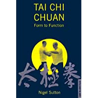 Tai Chi Chuan: v.1: Form to Function