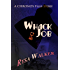 Whack Job: A CHRONOS Story (The CHRONOS Files)