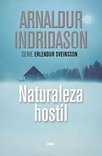 Naturaleza hostil (Erlendur Sveinsson nº 11) (Spanish Edition)