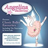 Angelina Ballerina - Classic Ballet Favourites [With DVD] by Various Artists