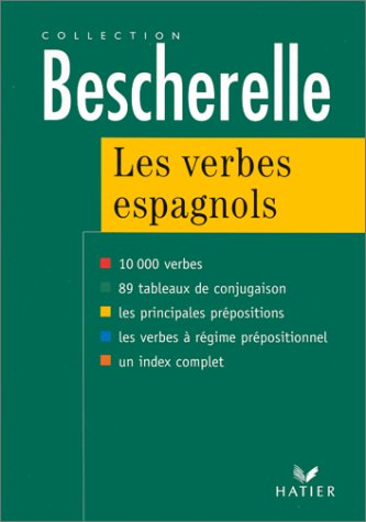 Les Verbes Espagnols (Collection Bescherelle) (French and Spanish Edition)