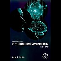 Introduction to Psychoneuroimmunology (English Edition)