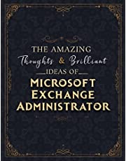 Microsoft Exchange Administrator Sketch Book - The Amazing Thoughts And Brilliant Ideas Of Microsoft Exchange Administrator Job Title Cover Notebook Journal: Notebook for Drawing, Doodling, Writing, Painting or Sketching: 110 Pages (Large, 8.5 x 11 inch,