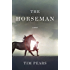 The Horseman (The West Country Trilogy)
