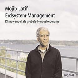Erdsystem-Management. Klimawandel als globale Herausforderung
