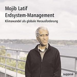 Erdsystem-Management. Klimawandel als globale Herausforderung Hörbuch
