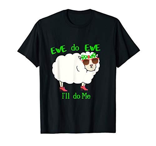 Funny Ewe Sheep Lamb Shirt Farm Animal Men Women You Do You T-Shirt