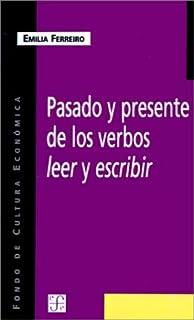 Pasado Y Presente De Los Verbos Leer Y Escribir (Spanish Edition)