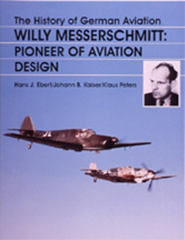 The History of German Aviation: Willy Messerschmitt for sale  Delivered anywhere in USA