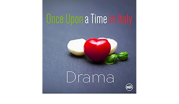 Once Upon a Time in Italy - Drama Movies by Various artists on Amazon Music - Amazon.com