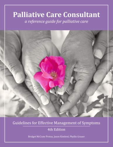 Palliative Care Consultant: Guidelines for Effective Management of Symptoms