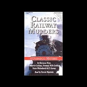 Classic Railway Murders Hörbuch