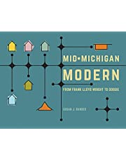 Mid-Michigan Modern: From Frank Lloyd Wright to Googie