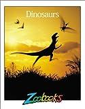 Dinosaurs, John Bonnett Wexo, 1888153377