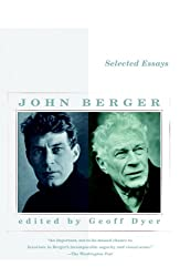 Selected Essays of John Berger (Vintage International)