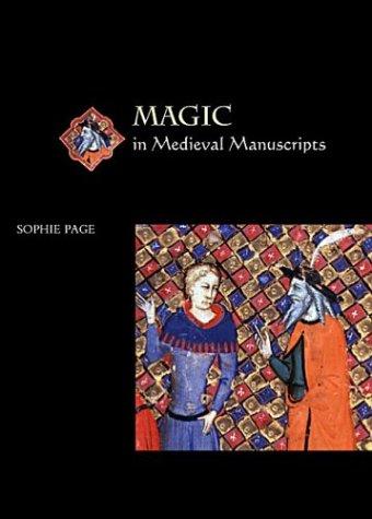 Magic in Medieval Manuscripts (Medieval Life in Manuscripts) ()