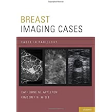 Breast Imaging Cases (Cases in Radiology)