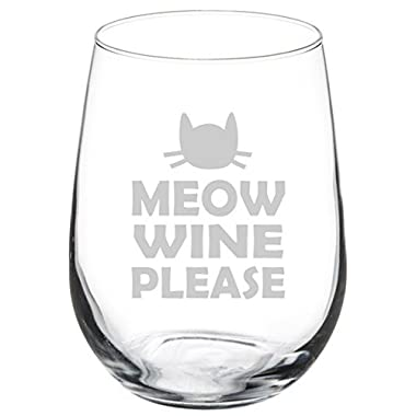 Wine Glass Goblet Funny Cat Meow Wine Please (17 oz Stemless)
