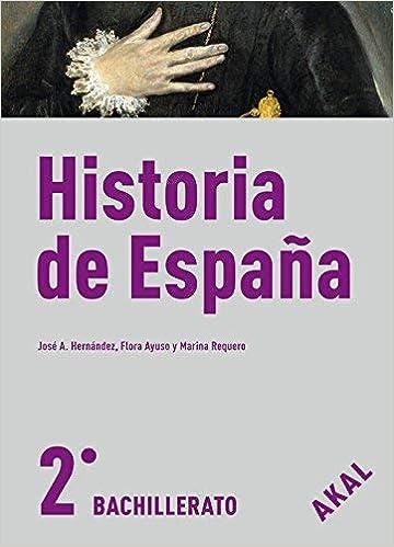 Historia de España, 2 Bachillerato by José Alfonso . . . et al ...