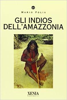 Book Gli indios dell'Amazzonia