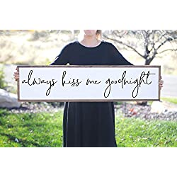Blanche989 Always Kiss Me Goodnight Wood Sign Wooden Framed Wall Art Wedding Gift