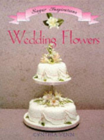 Wedding Flowers (Sugar Inspiration Ser)