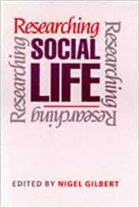 researching social life nigel gilbert pdf