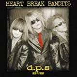 HEART BREAK BANDITS