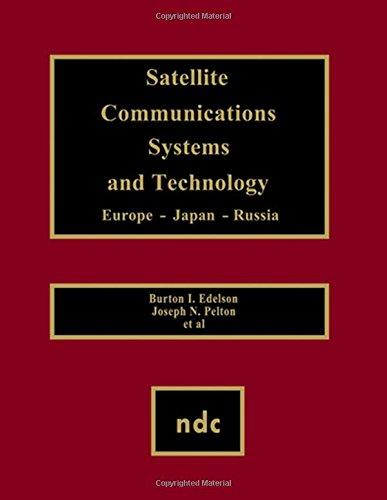 William Joseph Amp (Satellite Communications Systems and Technology (Advanced Computing & Telecommunications Ser.))