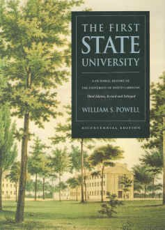 First State University: A Pictorial History of the University of North Carolina