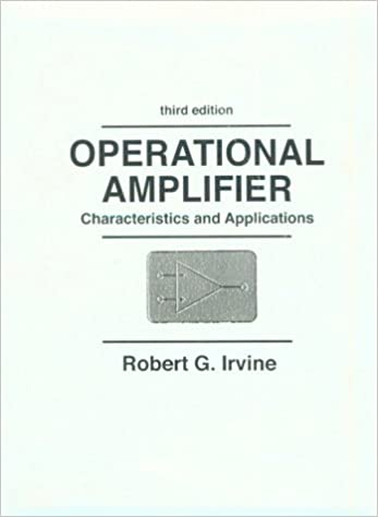 Operational Amplifier: Characteristics and Applications Facsimile, Subsequent Edition
