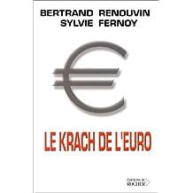 KRACH DE L'EURO -LE
