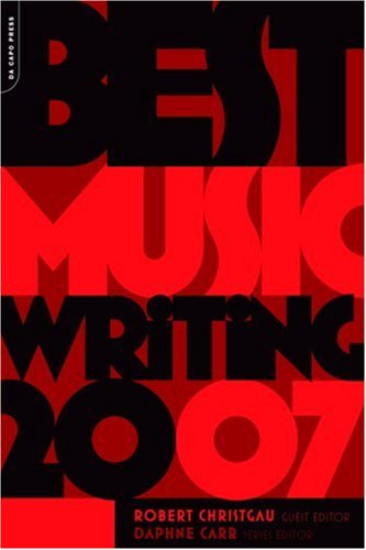 Download Best Music Writing 2007 (Da Capo Best Music Writing) pdf