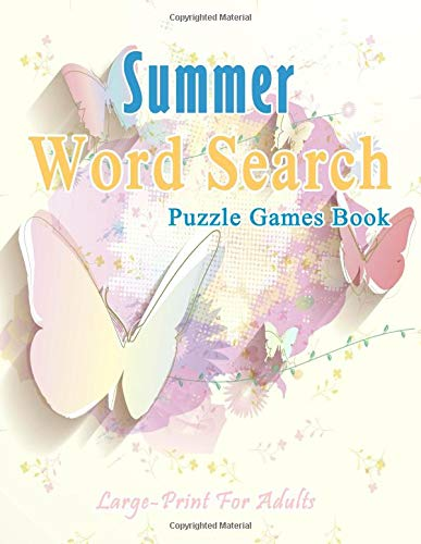 Pdf Entertainment Summer Word Search Puzzle Games Book Large-Print For Adults: 875Words Games Brain Relieve Stress Holidays