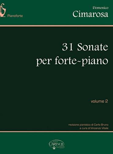 Domenico Cimarosa: 31 Sonate Per Forte-Piano, Volume 2 Piano Pamphlet 8872074096