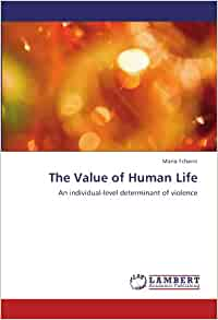 Value of human life in utopian