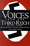 Voices From The Third Reich: An Oral History