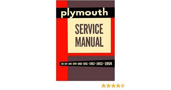 Amazon.com: 1946 1951 1952 1953 1954 PLYMOUTH Shop Service Manual:  AutomotiveAmazon.com