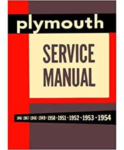 41A3j1GlHrL._SY300_ amazon com 1946 1951 1952 1953 1954 plymouth shop service manual 1953 plymouth wiring diagram at edmiracle.co