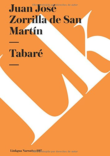 Tabare (Spanish Edition) [Juan Jose Zorrilla de San Martin] (Tapa Blanda)