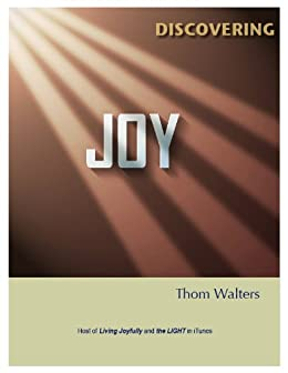 Discovering Joy by [Walters, Thom]